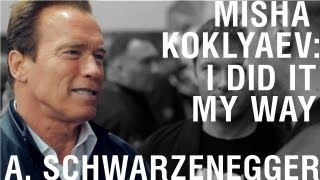 Михаил Кокляев - Misha Koklyaev - I did it my way 2 (with A. Schwarzenegger).