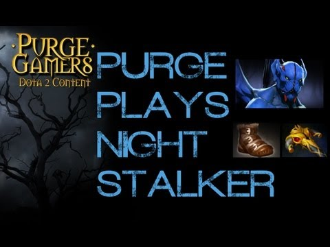 Dota 2 Purge plays Nightstalker
