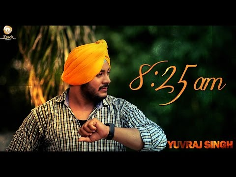 Yuvraj Singh - 8:25 AM | Official Song | 2014 | New Punjabi...
