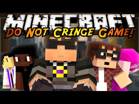 Minecraft Mini-Game : DO NOT CRINGE!