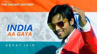 India aa gaya | India Cricket Team | Theme Song | 2017 | Abhay Jain | World Cup Song