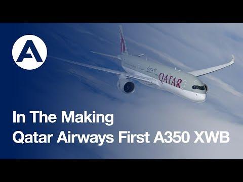 In the making: Qatar Airways' historic first A350 XWB jetliner