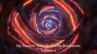 download lagu My Favorite Orlando Florida Break Beats Volume 2 gratis