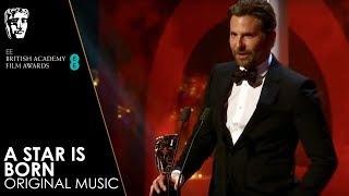 A Star Is Born Wins Original Music | EE BAFTA Film Awards 2019