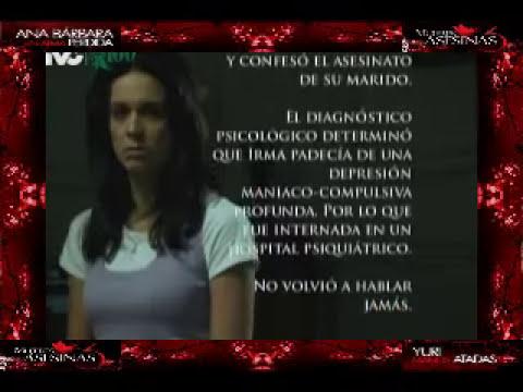 IRMA DE LOS PECES CAPITULO COMPLETO MUJERES ASESINAS 3
