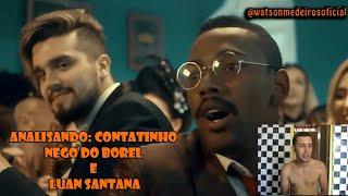 ANALISANDO - CONTATINHO - LUAN SANTANA E NEGO DO BOREL
