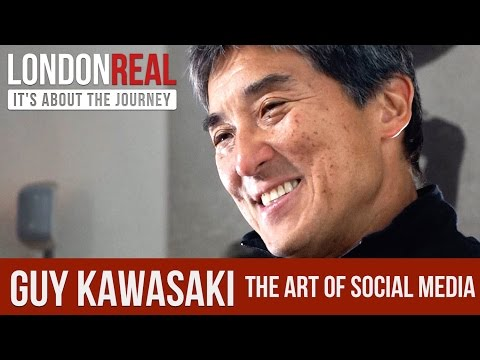 Guy Kawasaki - The Art of Social Media - PART 1/2 | London Real