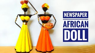 Newspaper African Doll Making | Do It Yourself | School Project Craft Idea | By Punekar Sneha