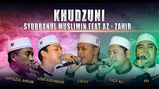 Download Lagu Khudzuni - Syubbanul Muslimin Feat Az - Zahir, Live PP. Az -Zahir Kraksaan Gratis STAFABAND