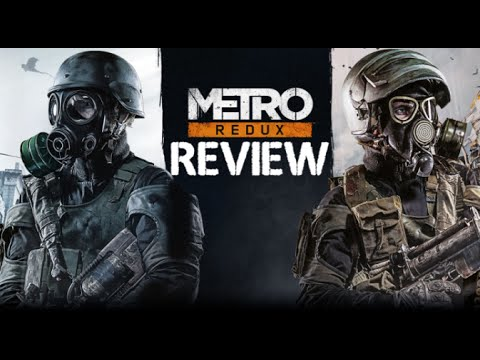 Metro Redux [2033 & Last Light] - Review & First Impressions