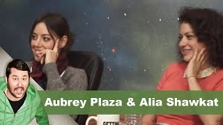 Aubrey Plaza & Alia Shawkat  | Getting Doug with High