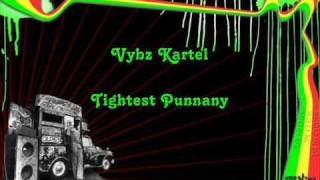 Watch Vybz Kartel Tightest Punnany video