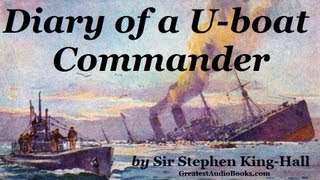 Diary Of A U Boat Commander Full Audiobook Greatest Audio Books