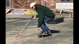 A Blind Skateboarder