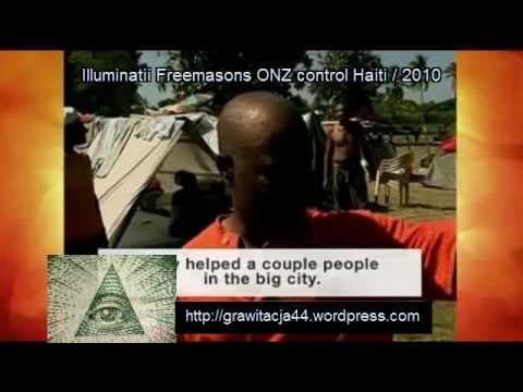 Illuminati Freemasons ONZ (UN) Control Haiti / 2010
