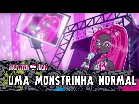 Uma Monstrinha Normal | Monster High