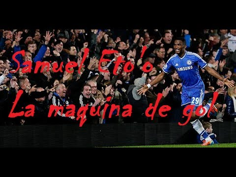 Samuel Eto'o - FC Chelsea -Timber | La maquina de gol | 2013/14 HD