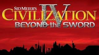 Sid Meier's Civilization IV - Вторая попытка
