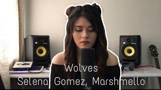Download Lagu Wolves - Selena Gomez, Marshmello (Cover) Gratis STAFABAND