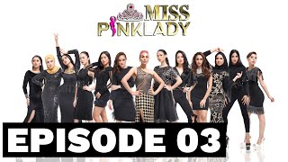 Miss Pinklady Episode 3