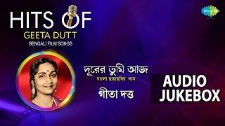 Bengali Film Songs of Geeta Dutt | Top Bengali Songs Jukebox