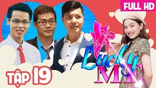 LUCKY ME - CHOOSING ME IF YOU LOVE| EP 19 UNCUT| Let's get married after January| 130218 💗