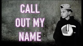 Call Out My Name - The Weeknd   Christian Lalama 1.87 MB