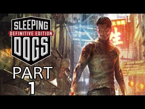 Sleeping Dogs Definitive Edition (PS4) Walkthrough Part 1 - The Beginning (Main Mission) thumbnail