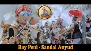 Download lagu SANDAL ANYUD - RAY PENI {   }