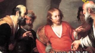Evangelio de San Lucas 12,39-48