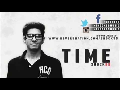 Time | Shock99 | Best Hip Hop Rap Song 2015 | Desi video