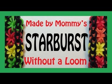 How to Make a Starburst Bracelet Without the Rainbow Loom