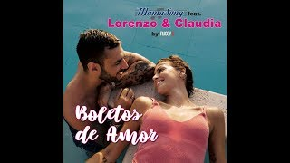 BOLETOS DE AMOR - Mama Song feat. Lorenzo & Claudia by RuggiX