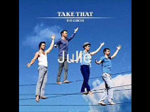 Take That - Julie