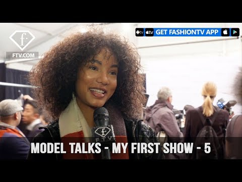 Model Talks Fall Winter 2017-18 - My First Show - 5 | FashionTV