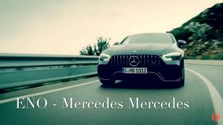 Eno 183 - Mercedes Mercedes (official Musikvideo)