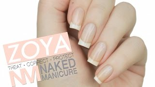 PERFECT NATURAL NAILS?! | Zoya Naked Manicure Review + Demo