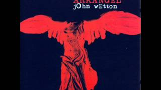 Watch John Wetton The Last Thing On My Mind video