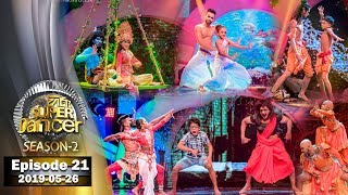 Hiru Super Dancer Season 2 | EPISODE 21 | 2019-05-26
