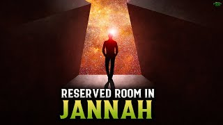 THIS DEED WILL RESERVE YOU A ROOM IN JANNAH