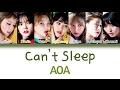 AOA 에이오에이 Can T Sleep 불면증 Han Rom Eng Color Coded Lyrics mp3