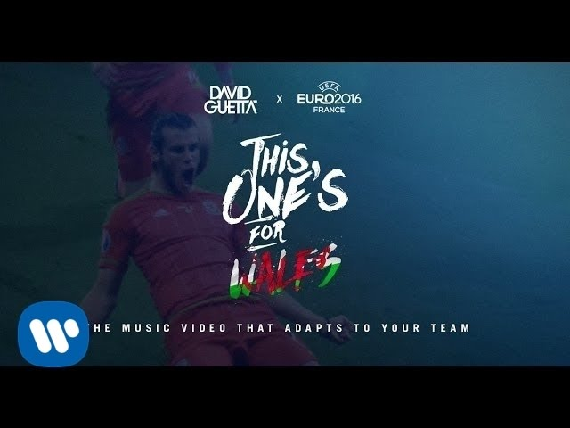 David Guetta ft. Zara Larsson - This One's For You Wales (UEFA EURO 2016™ Official Song)