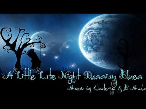 Moody Piano & Guitar Music ~ A Little Late Night Russian Blues