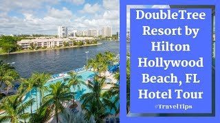 Doubletree by Hilton Hollywood Beach Full Hotel Tour #TravelTips