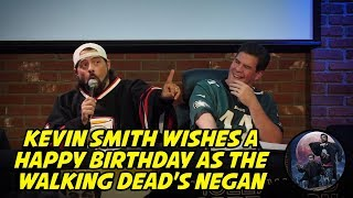 Kevin Smith Wishes a Happy Birthday as The Walking Dead