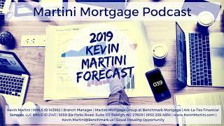 2019 Kevin Martini Forecast