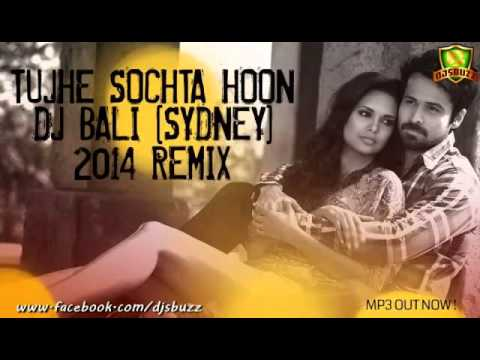 Hindi Best Romantic Remix Songs 2014 Dj Remix Song Tujhe Sochta Hoon video