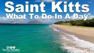 How to spend a day in St Kitts in the Caribbean. Tips for Travellers