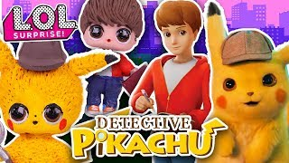 """⚡ PIKACHU and TIM 🔎from """"DETECTIVE PIKACHU"""" 🕵 video game with LOL DOLLS - Toy Transformations"""