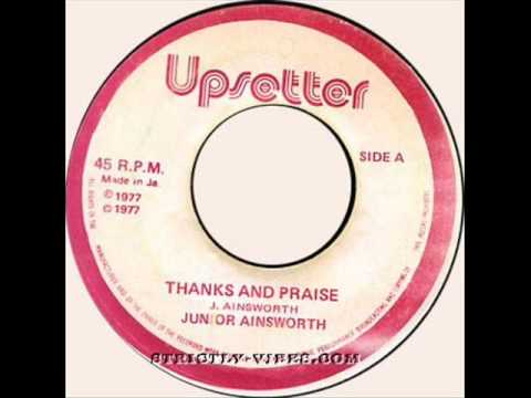 Junior Ainsworth - Thanks And Praise [Upsetter]